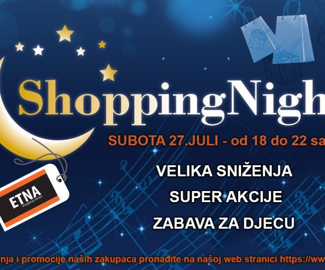 Shopping Night – subota 27.07.