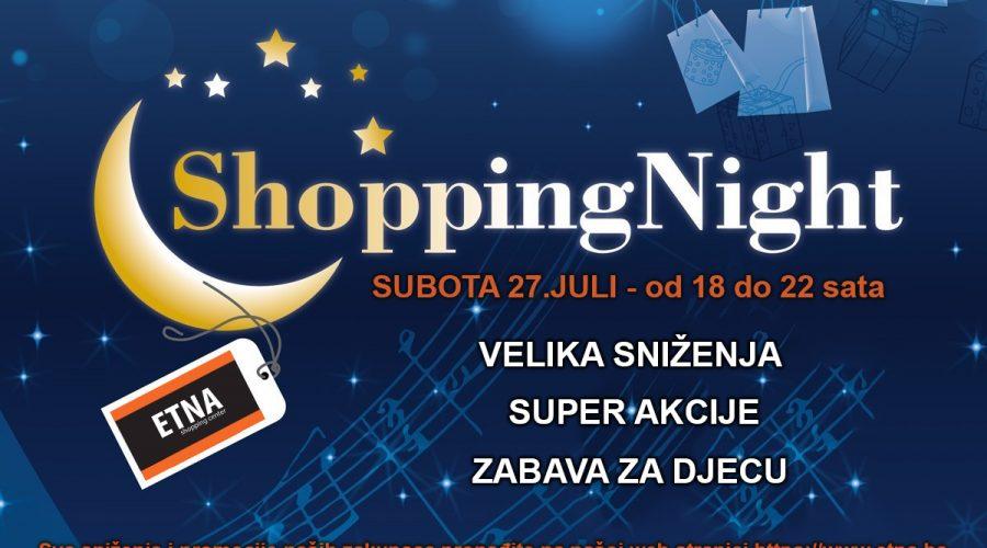 Shopping Night – subota 27.07.