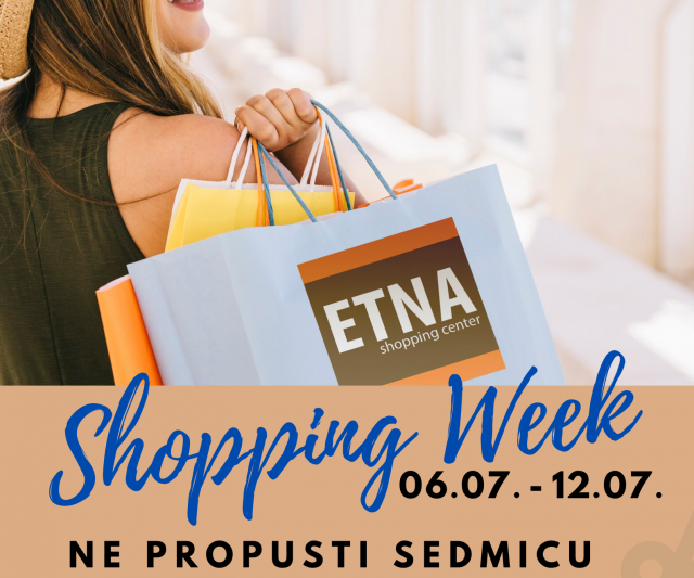 Shopping Week – od 06 do 12.Jula!