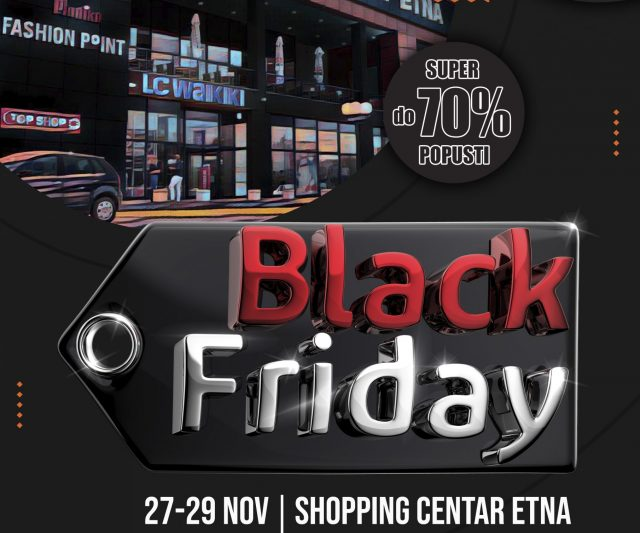 Black Friday u SC ETNI!