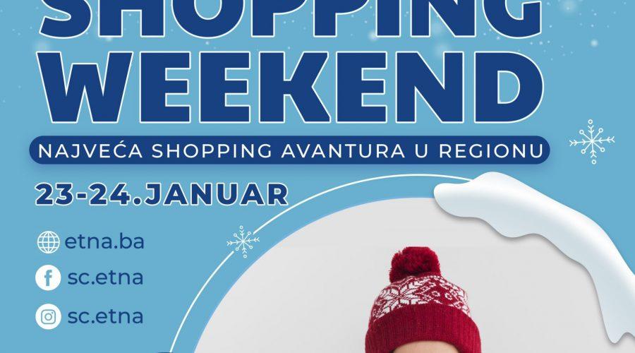 MEGA SHOPPING WEEKEND 23 i 24.Januar!
