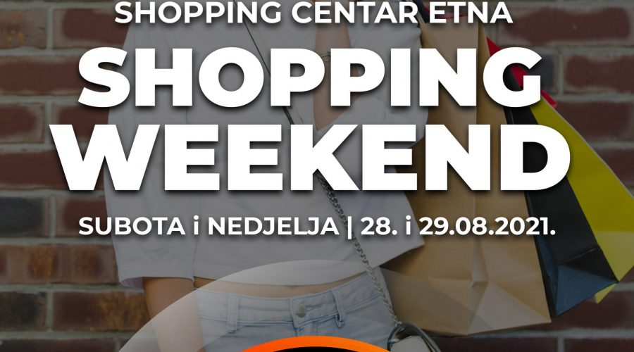 SHOPPING WEEKEND + KIDS DAY 28-29.AUGUST!